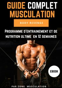 Guide complet Musculation BODY REVENGE
